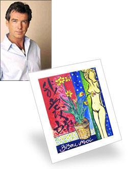 Pierce Brosnan Bisou Moi Painting